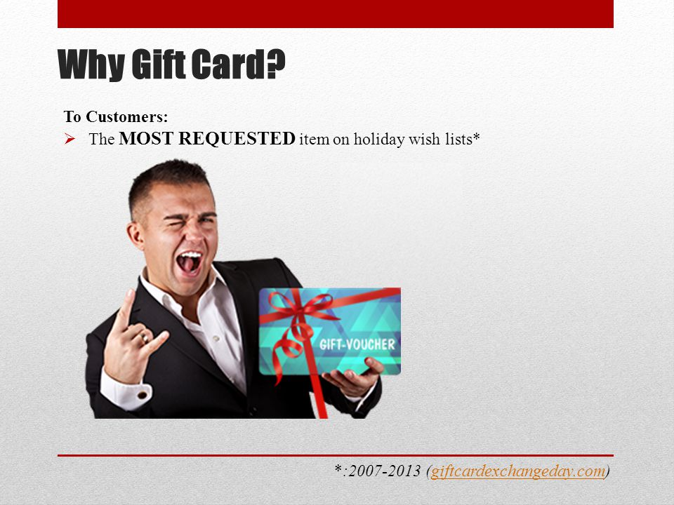 To Store-owners:  The widest choice to BOOST SALES UP TO 70 % on the year-end holiday  The best marketing tool to INCREASE CUSTOMERS' ENGAGEMENT year-around ** Why Gift Card.