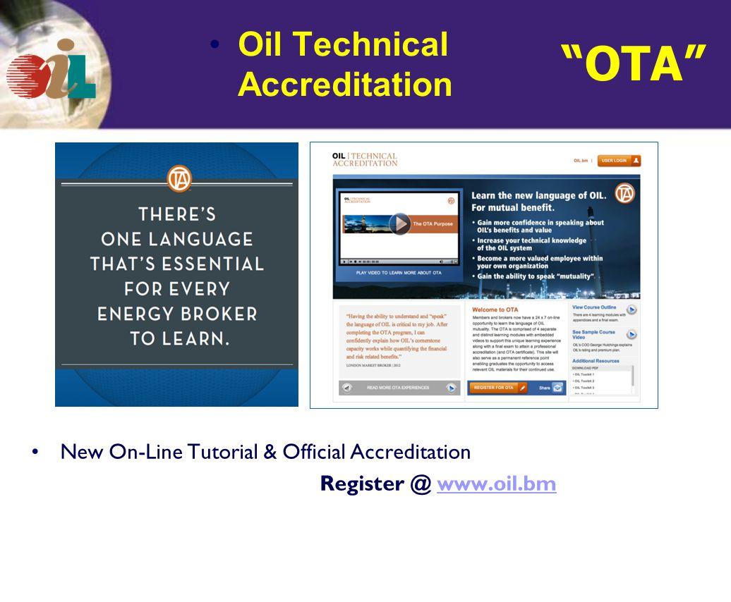 New On-Line Tutorial & Official Accreditation Register @ www.oil.bmwww.oil.bm OTA Oil Technical Accreditation