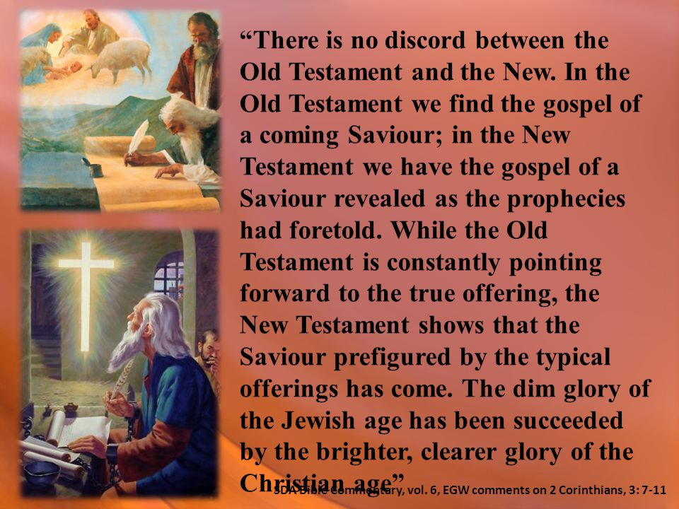 There is no discord between the Old Testament and the New.