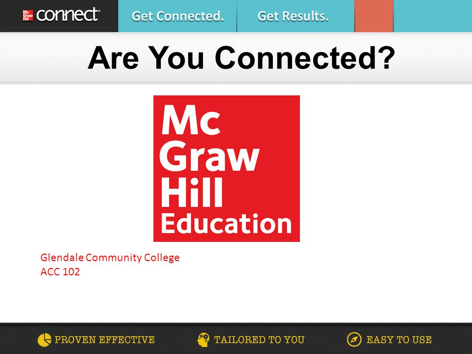 Are You Connected Glendale Community College ACC 102