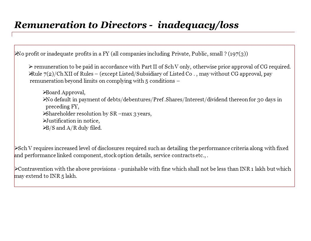 Remuneration to Directors - inadequacy/loss  No profit or inadequate profits in a FY (all companies including Private, Public, small .