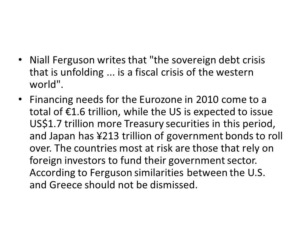 Niall Ferguson writes that the sovereign debt crisis that is unfolding...