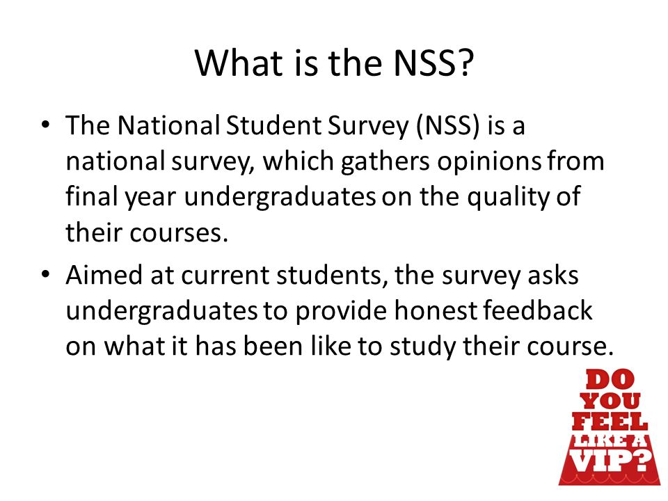 What is the NSS.