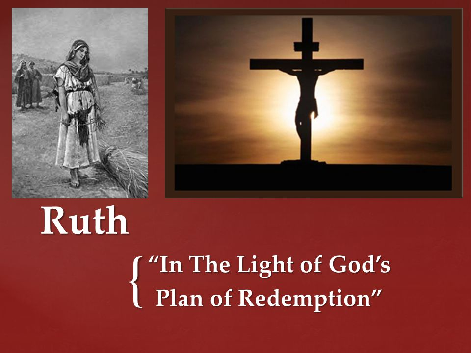 { Ruth In The Light of God's Plan of Redemption