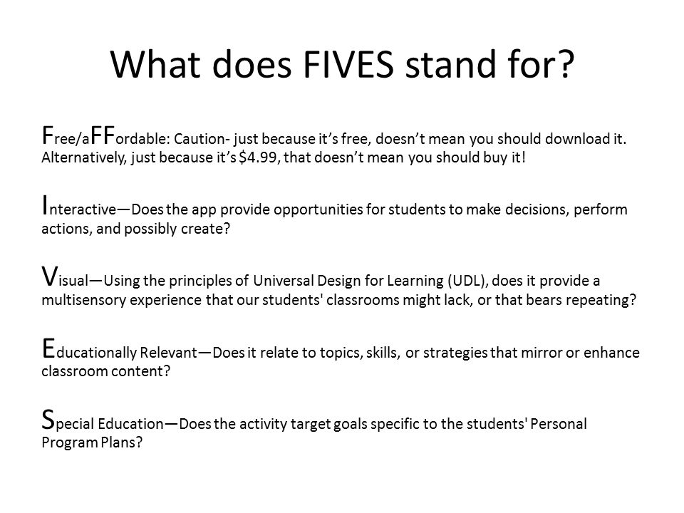 What does FIVES stand for.