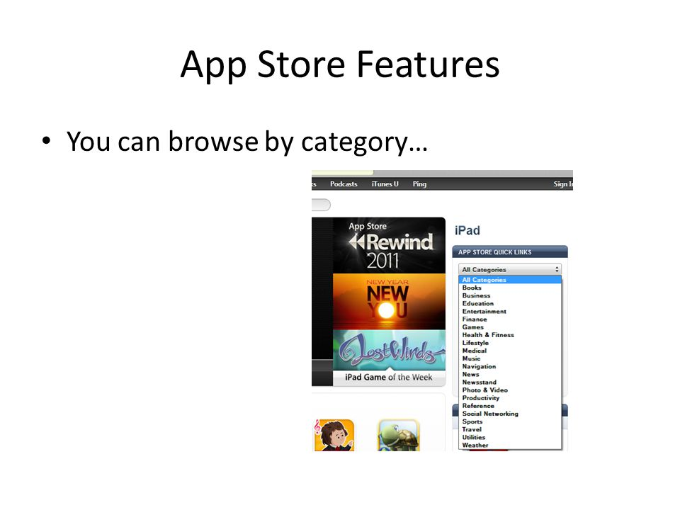 App Store Features You can browse by category…
