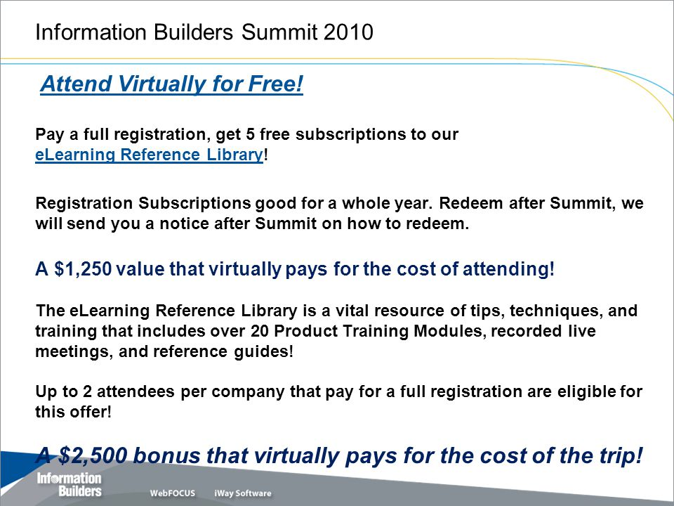 Information Builders Summit 2010 Attend Virtually for Free.
