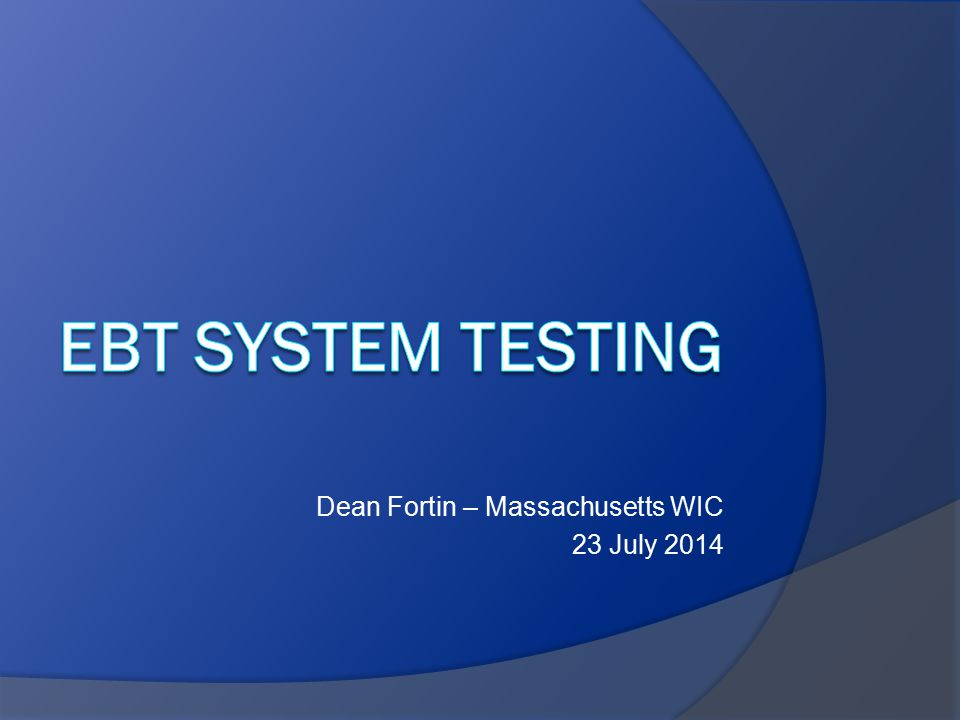 Dean Fortin – Massachusetts WIC 23 July 2014
