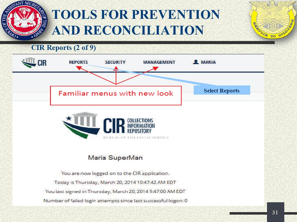 CIR Reports (2 of 9) 31 Select Reports TOOLS FOR PREVENTION AND RECONCILIATION