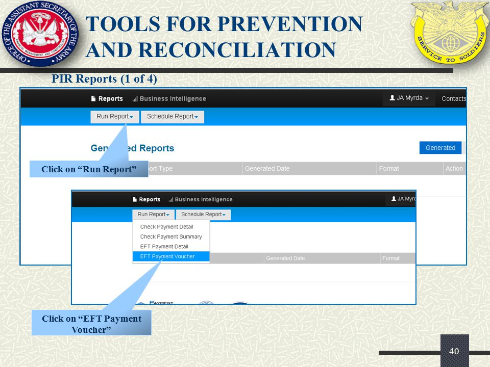 """PIR Reports (1 of 4) 40 TOOLS FOR PREVENTION AND RECONCILIATION Click on """"Run Report"""" Click on """"EFT Payment Voucher"""""""