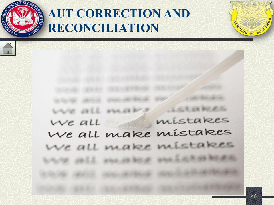 48 AUT CORRECTION AND RECONCILIATION