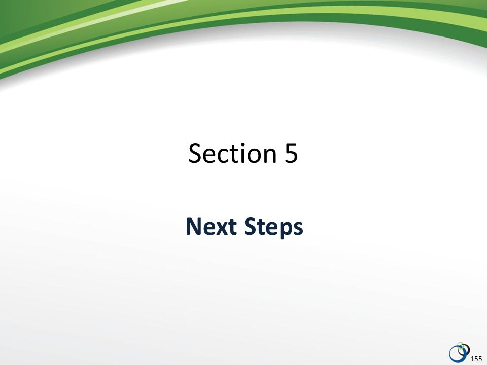 Section 5 Next Steps 155