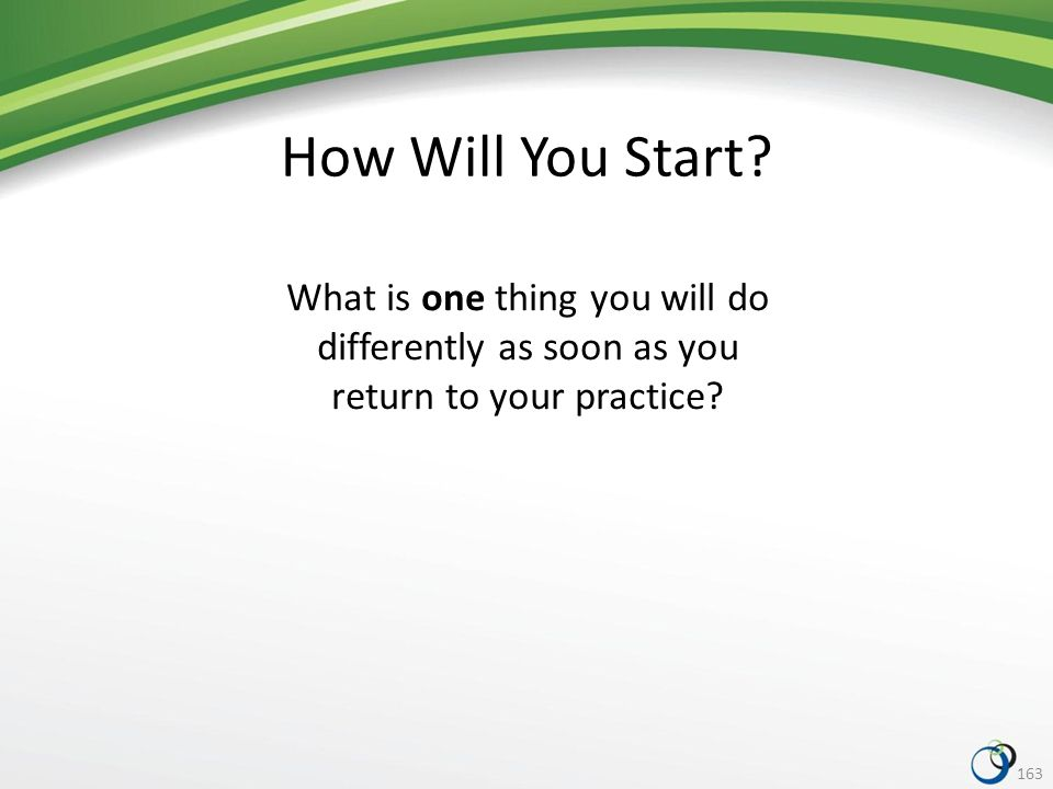 163 How Will You Start.