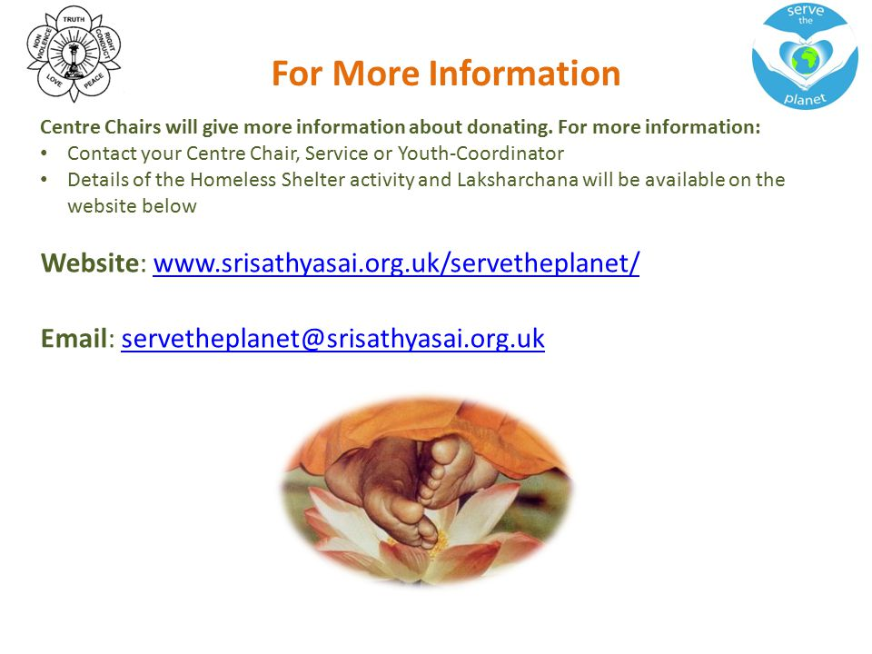 For More Information Centre Chairs will give more information about donating.