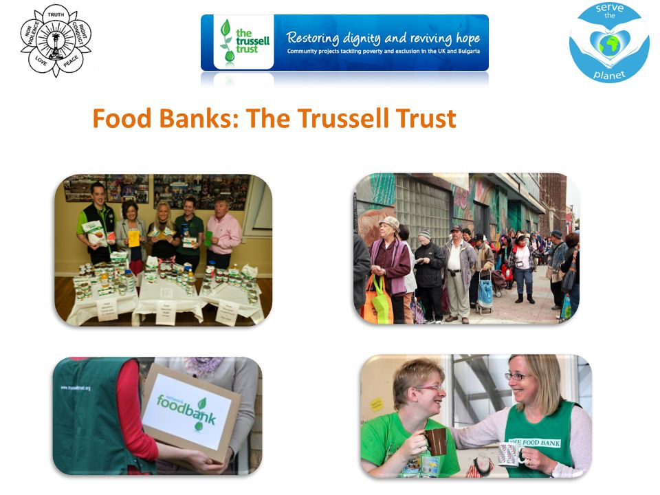 Food Banks: The Trussell Trust