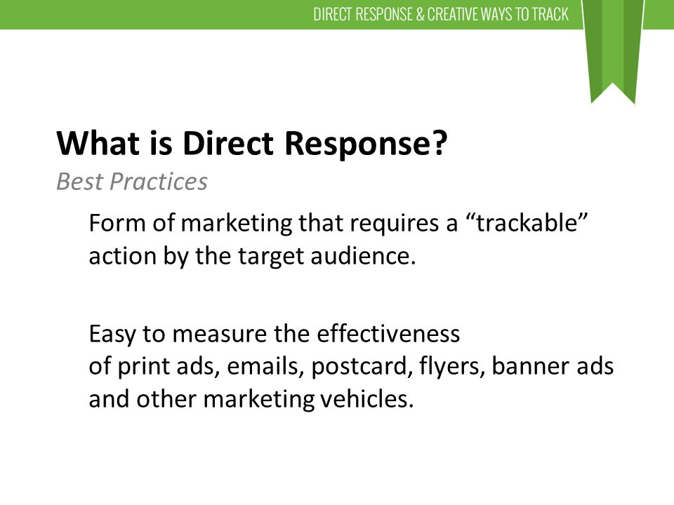 What is Direct Response.