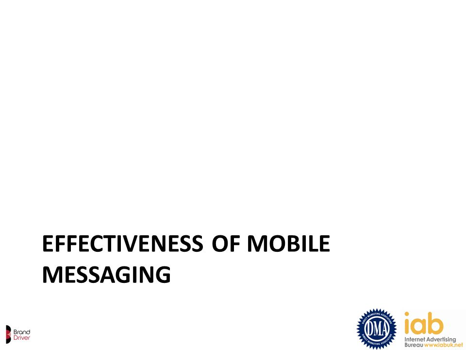 EFFECTIVENESS OF MOBILE MESSAGING