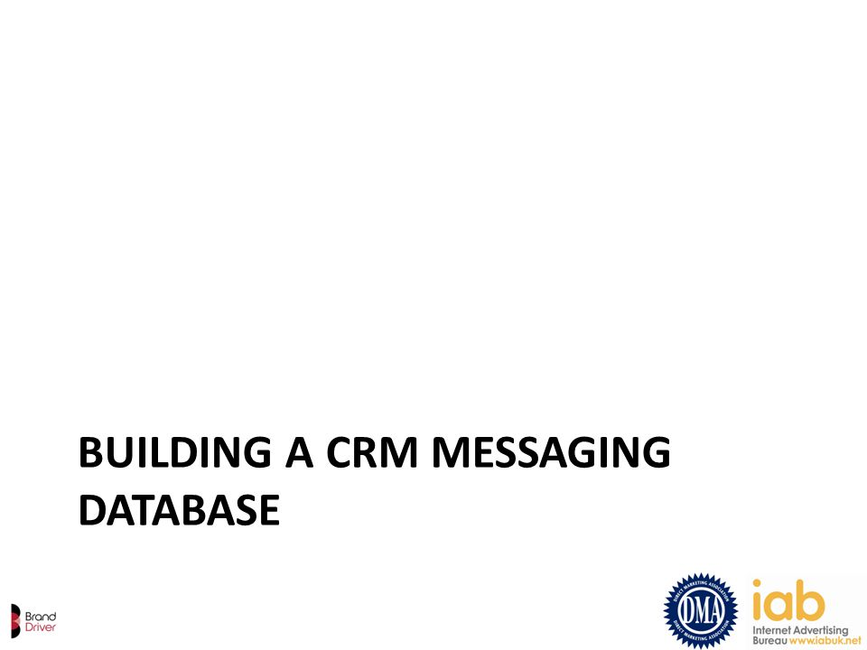 BUILDING A CRM MESSAGING DATABASE