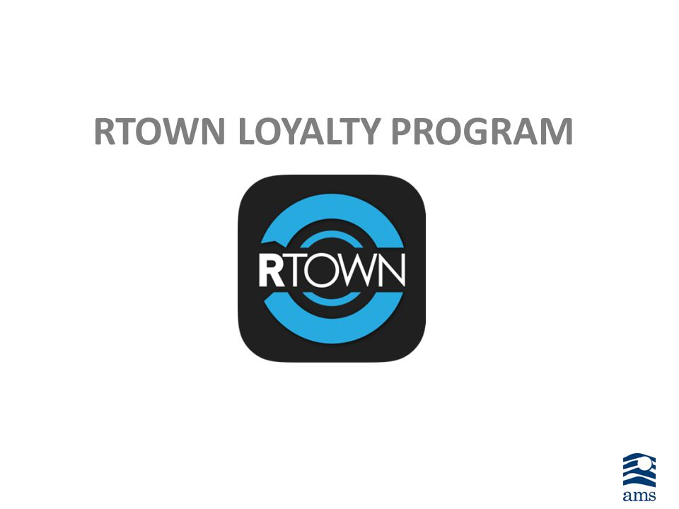 RTOWN LOYALTY PROGRAM