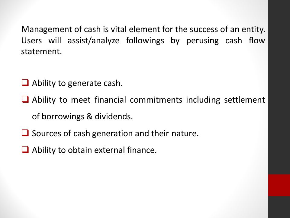 ash Flow Statement : Format Cash Flow Statement : Format Cash flow statement is a key element which represents overall sets of financial statement.