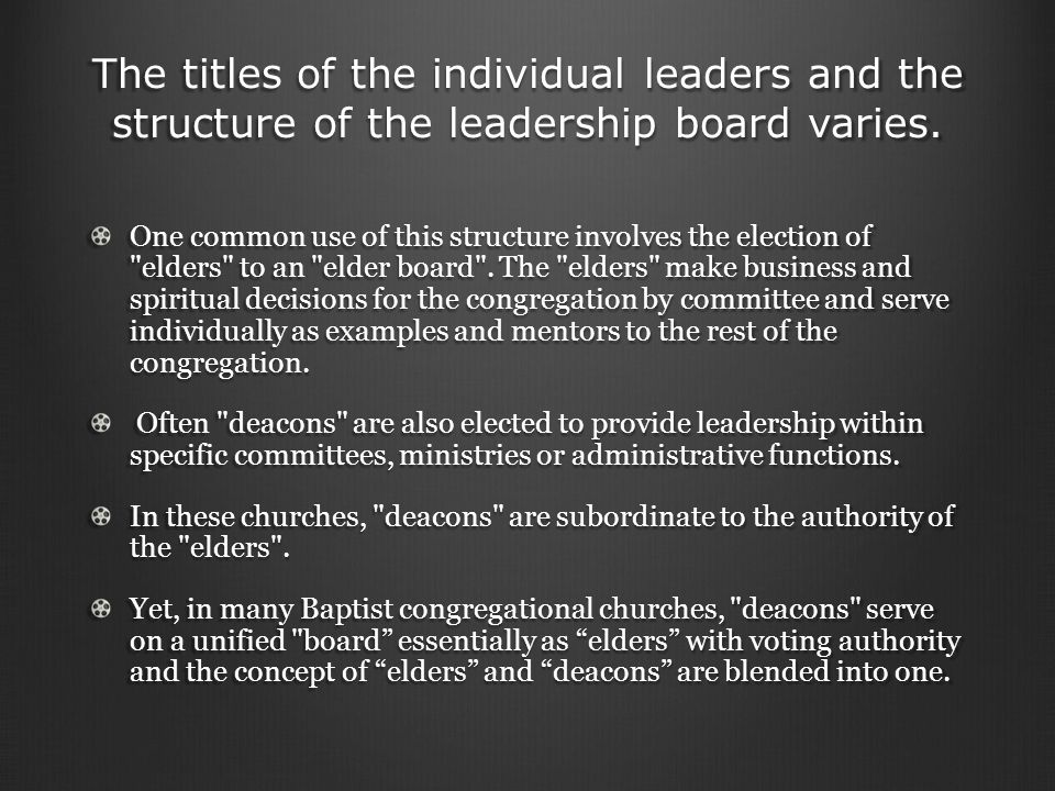 The titles of the individual leaders and the structure of the leadership board varies.