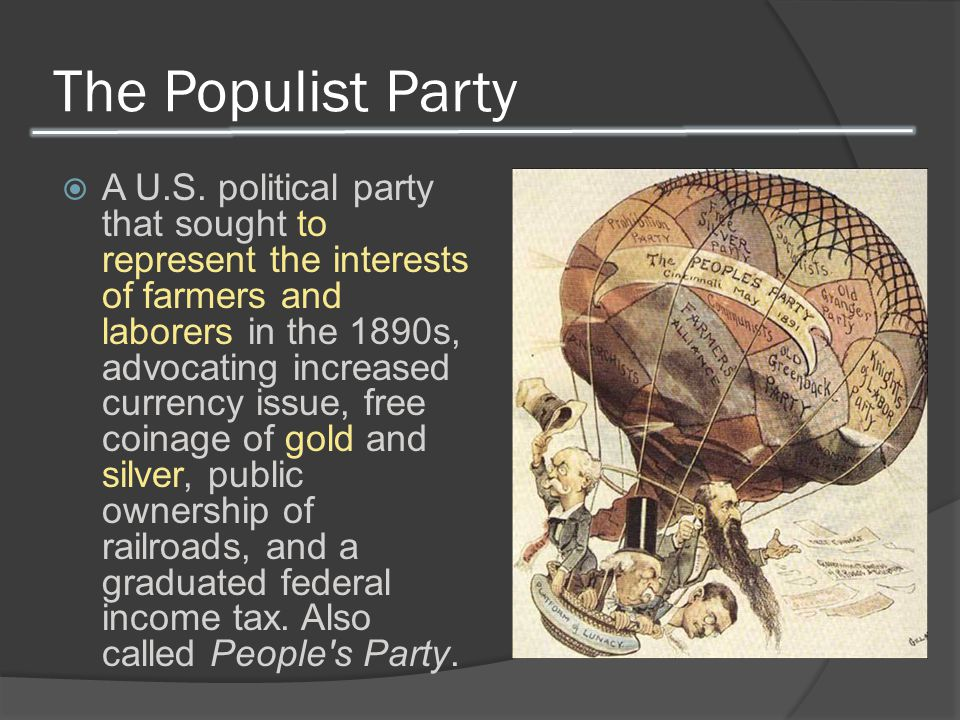 The Populist Party  A U.S.