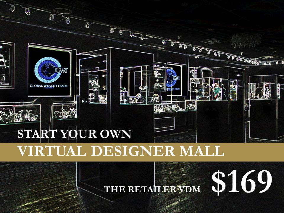 START YOUR OWN VIRTUAL DESIGNER MALL THE RETAILER VDM $169
