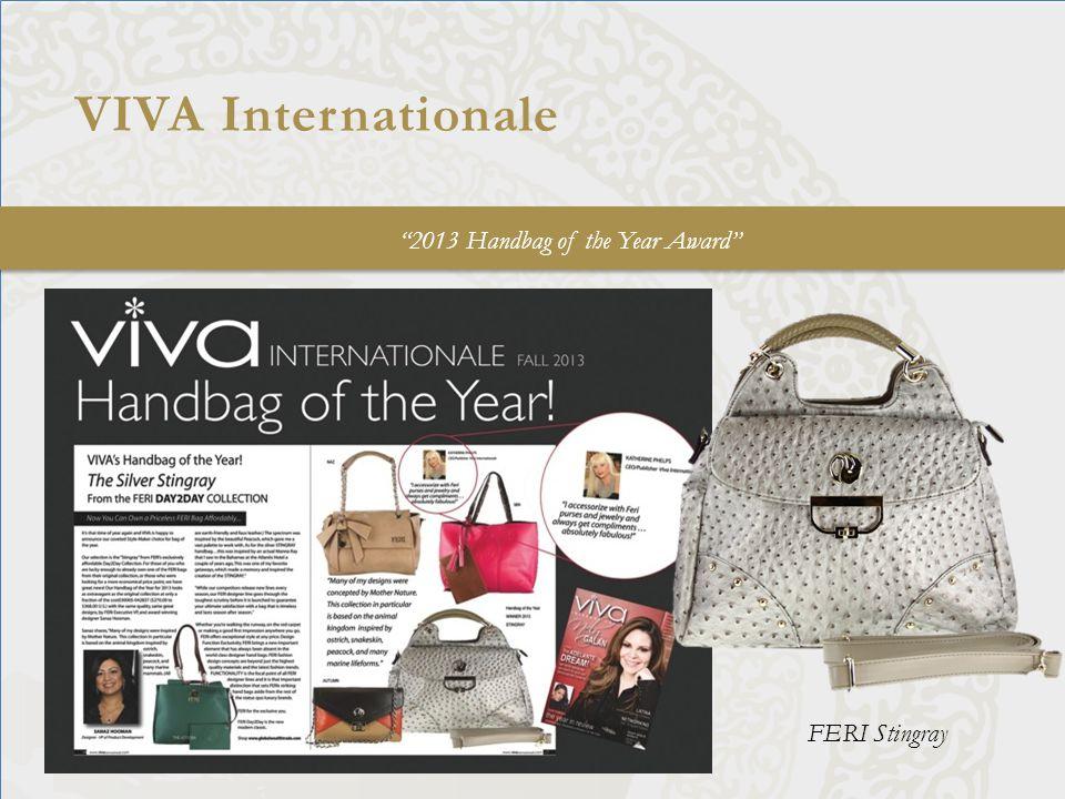 "VIVA Internationale ""2013 Handbag of the Year Award"" FERI Stingray"