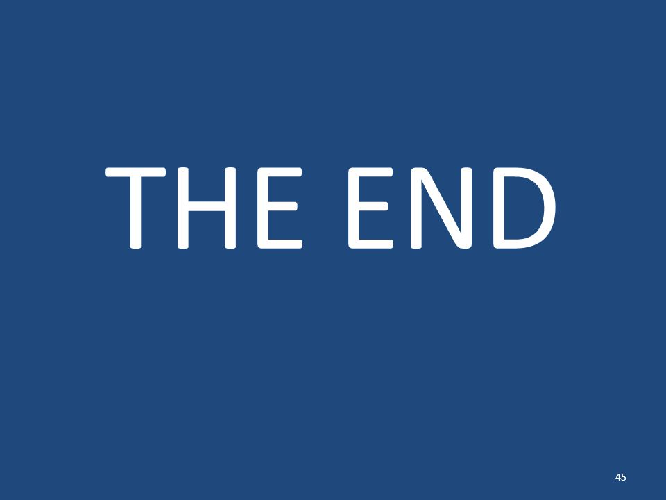 THE END 45