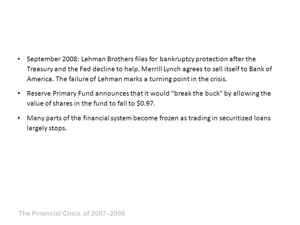 September 2008: Lehman Brothers files for bankruptcy protection after the Treasury and the Fed decline to help.