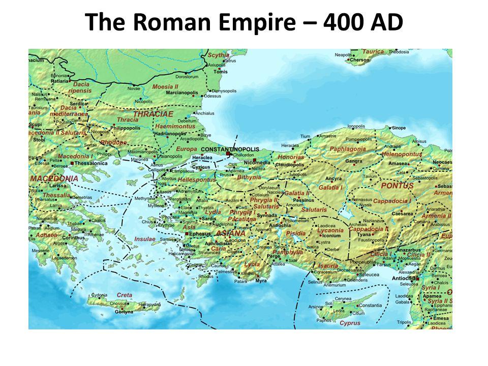 The Roman Empire – 400 AD