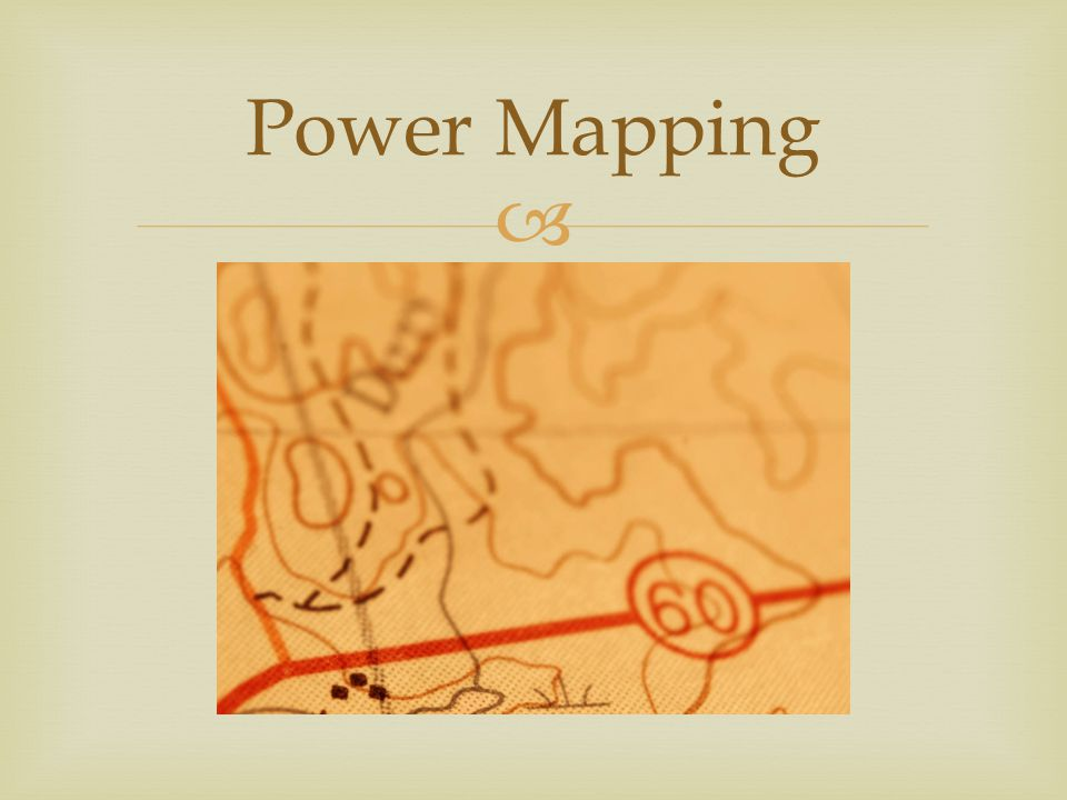  Power Mapping