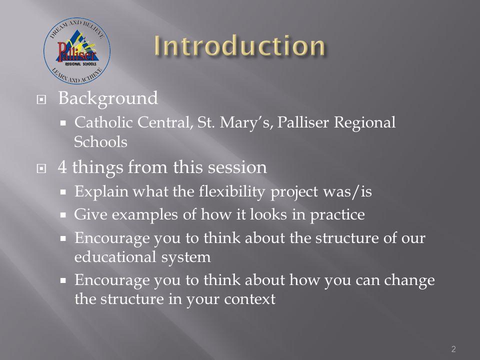  Background  Catholic Central, St.