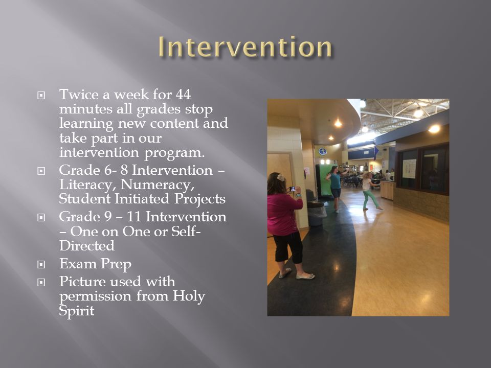  Twice a week for 44 minutes all grades stop learning new content and take part in our intervention program.