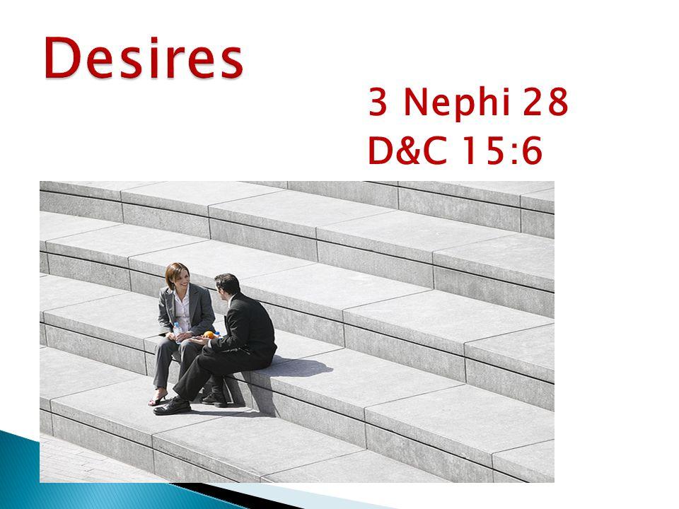 3 Nephi 28 D&C 15:6