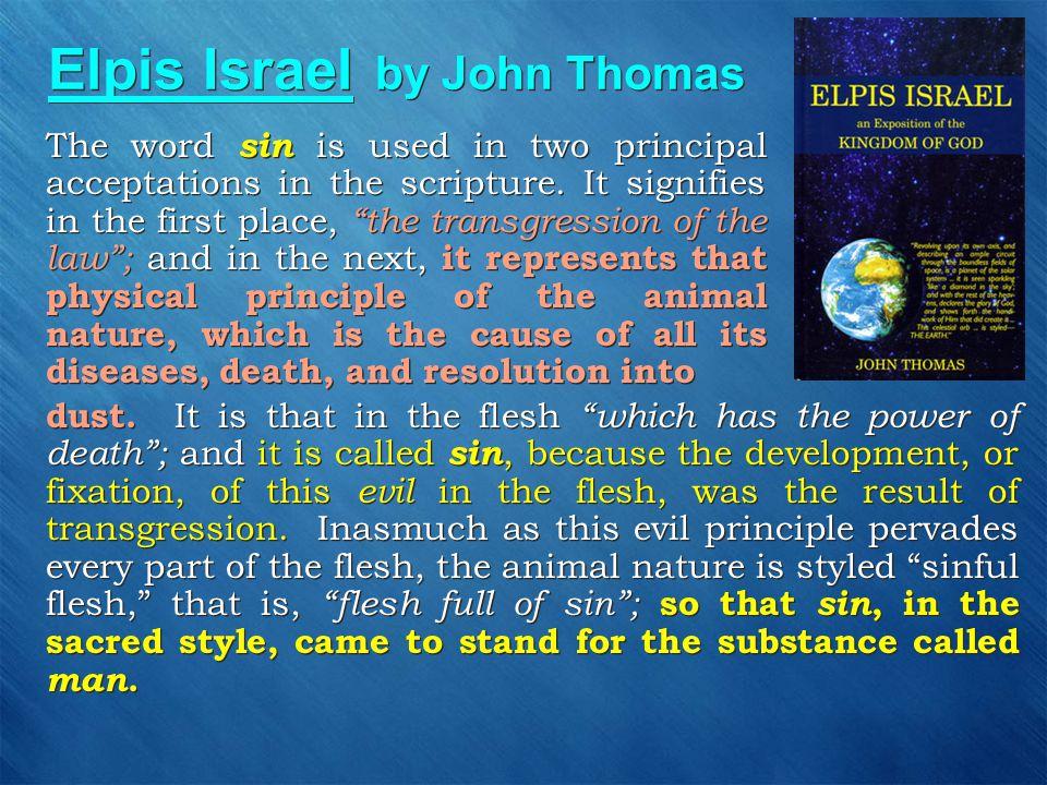 Elpis Israel by John Thomas dust.