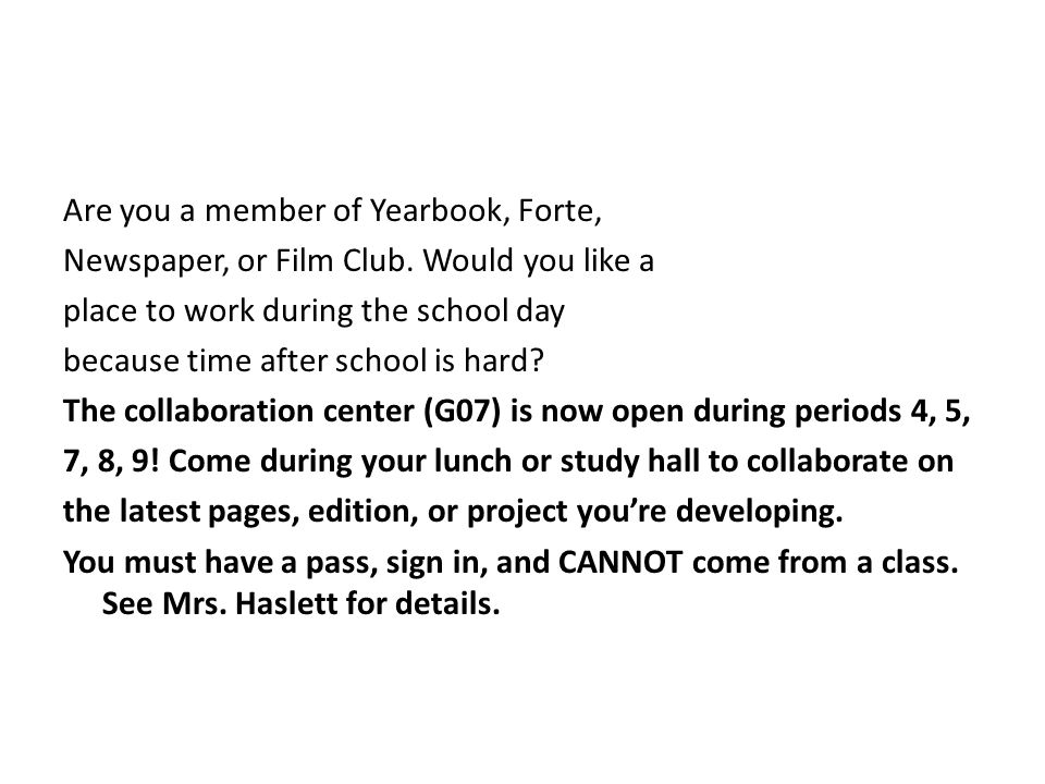 Are you a member of Yearbook, Forte, Newspaper, or Film Club.