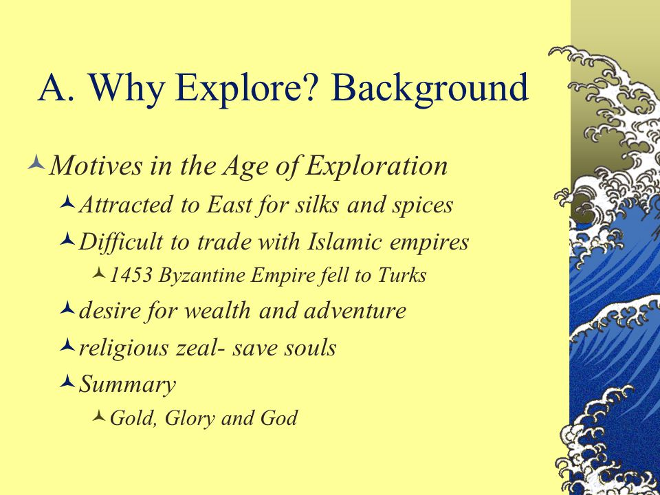 A.Why Explore.