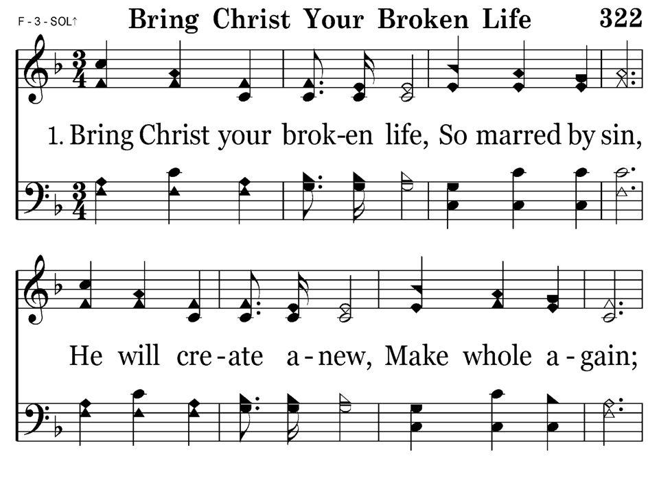 322 - Bring Christ Your Broken Life - 1.1