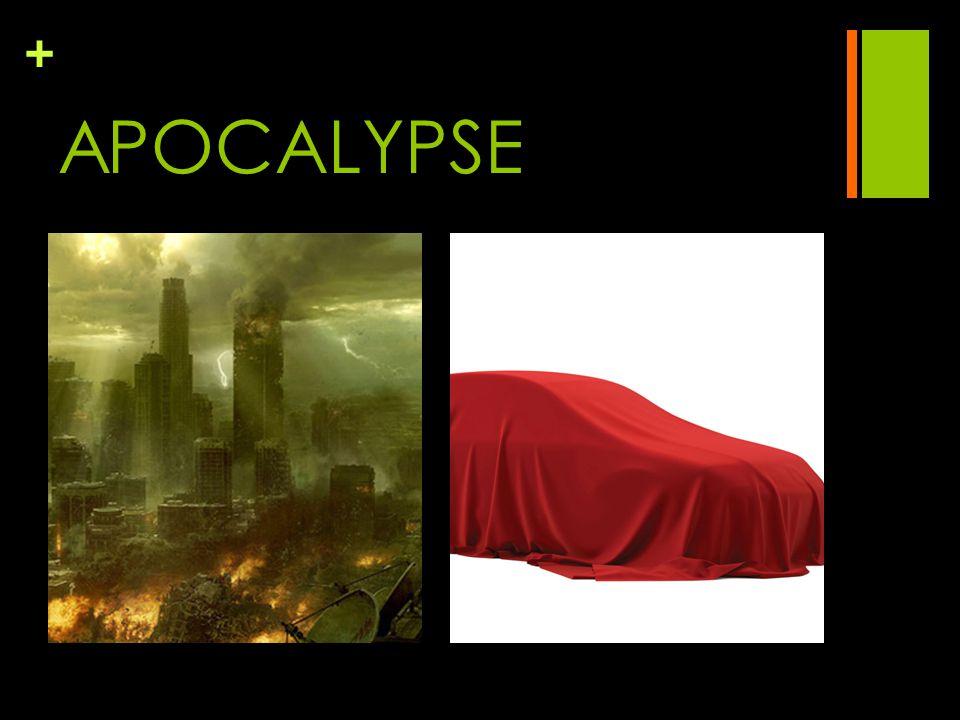 + APOCALYPSE