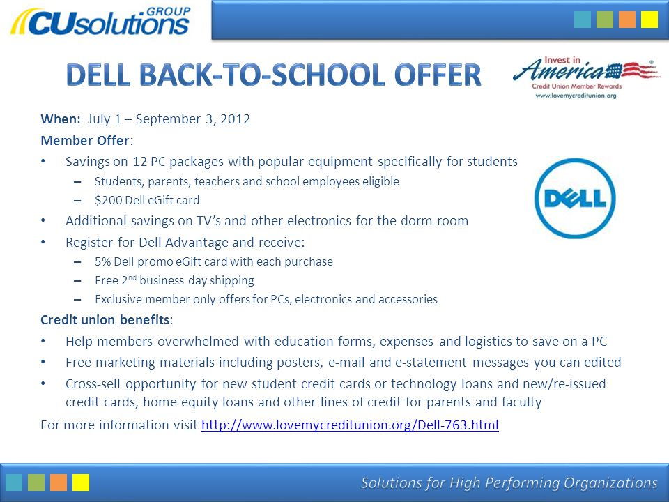 When: July 1 – September 3, 2012 Member Offer: Savings on 12 PC packages with popular equipment specifically for students – Students, parents, teacher