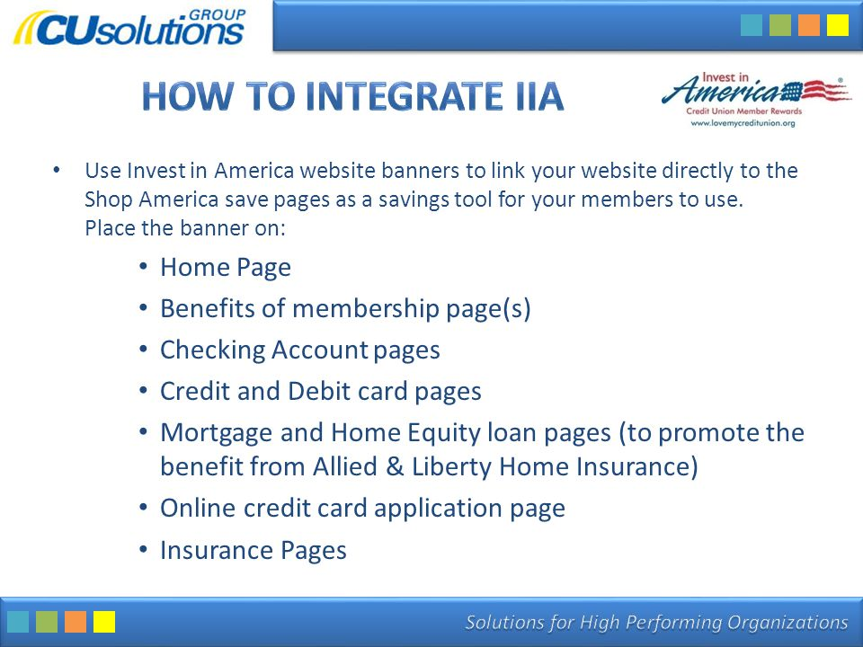 Use Invest in America website banners to link your website directly to the Shop America save pages as a savings tool for your members to use.
