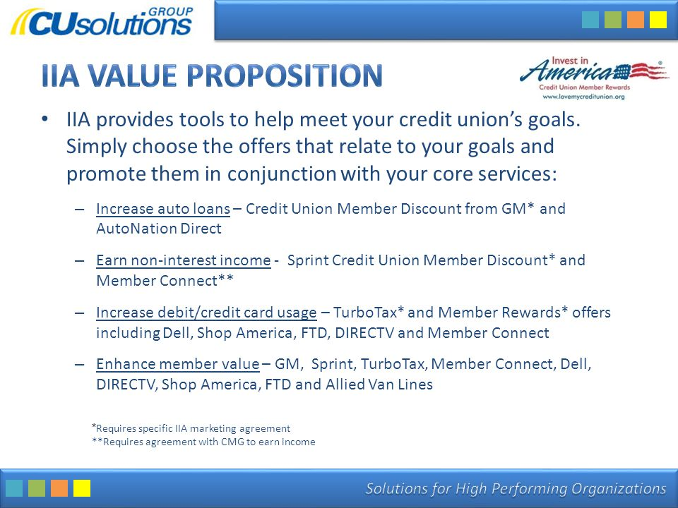 IIA provides tools to help meet your credit union's goals. Simply choose the offers that relate to your goals and promote them in conjunction with you