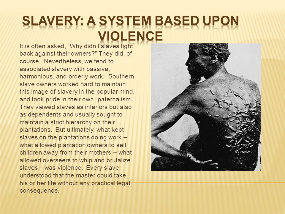 """It is often asked, """"Why didn't slaves fight back against their owners?"""" They did, of course. Nevertheless, we tend to associated slavery with passive,"""