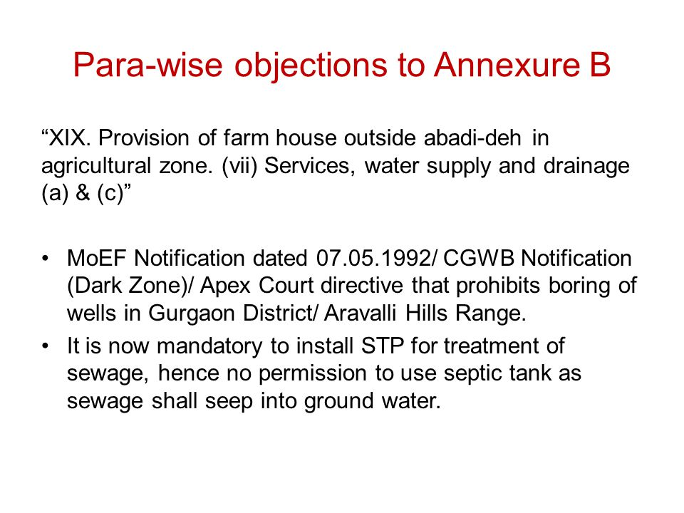 "Para-wise objections to Annexure B ""XIX. Provision of farm house outside abadi-deh in agricultural zone. (vii) Services, water supply and drainage (a)"