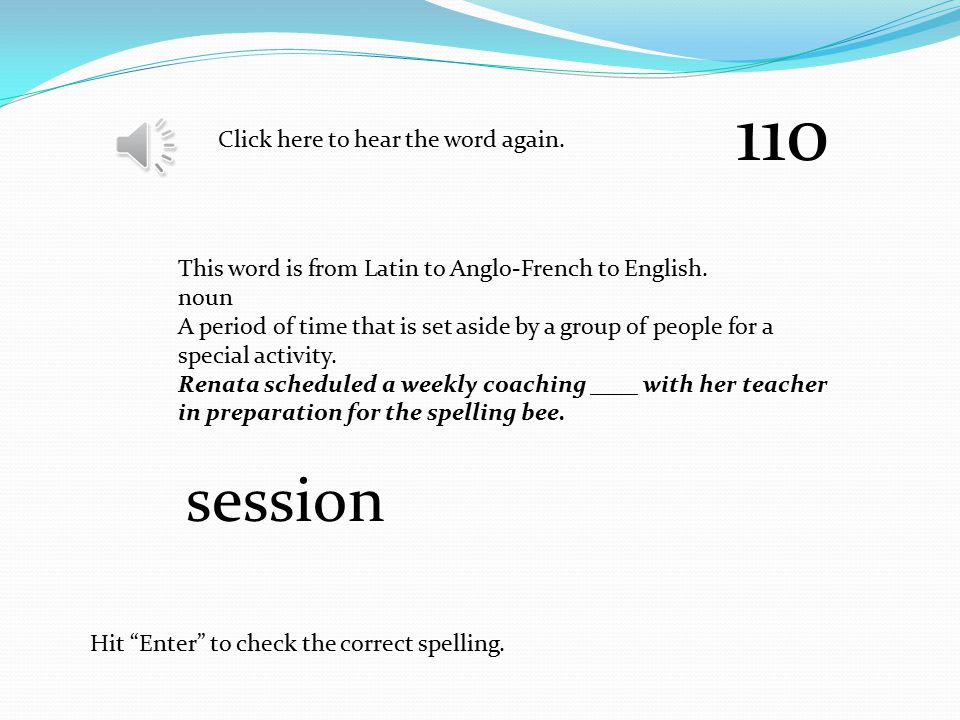 """Click here to hear the word again. Hit """"Enter"""" to check the correct spelling. This word is from Italian to French to English adjective Having unusual"""