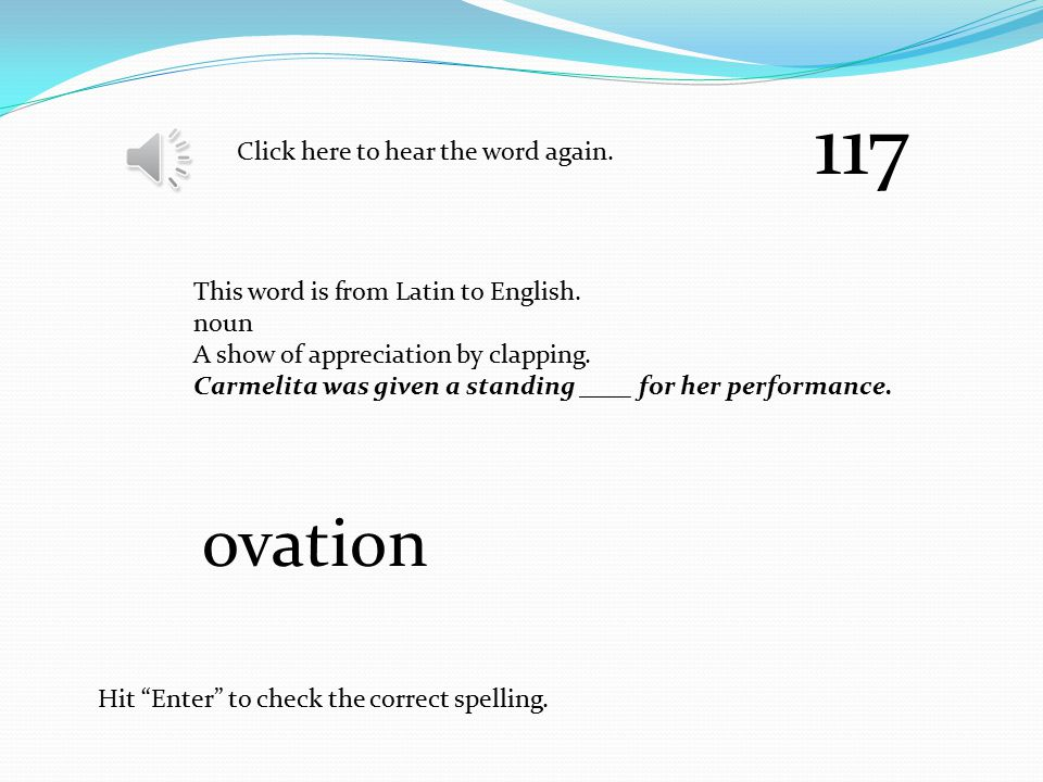 """Click here to hear the word again. Hit """"Enter"""" to check the correct spelling. This word is from Old English to English. noun To trick someone. The e-m"""