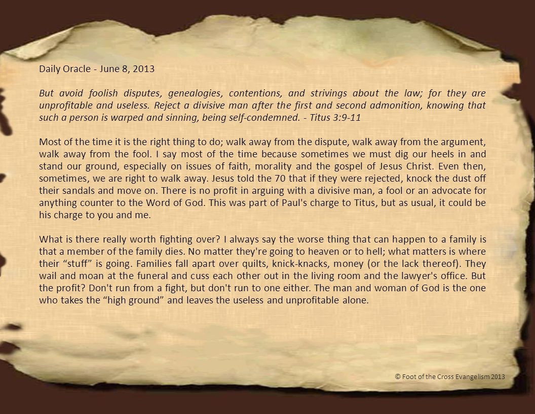 Daily Oracle - June 29, 2013 So then, my beloved brethren, let every man be swift to hear, slow to speak, slow to wrath; for the wrath of man does not produce the righteousness of God.