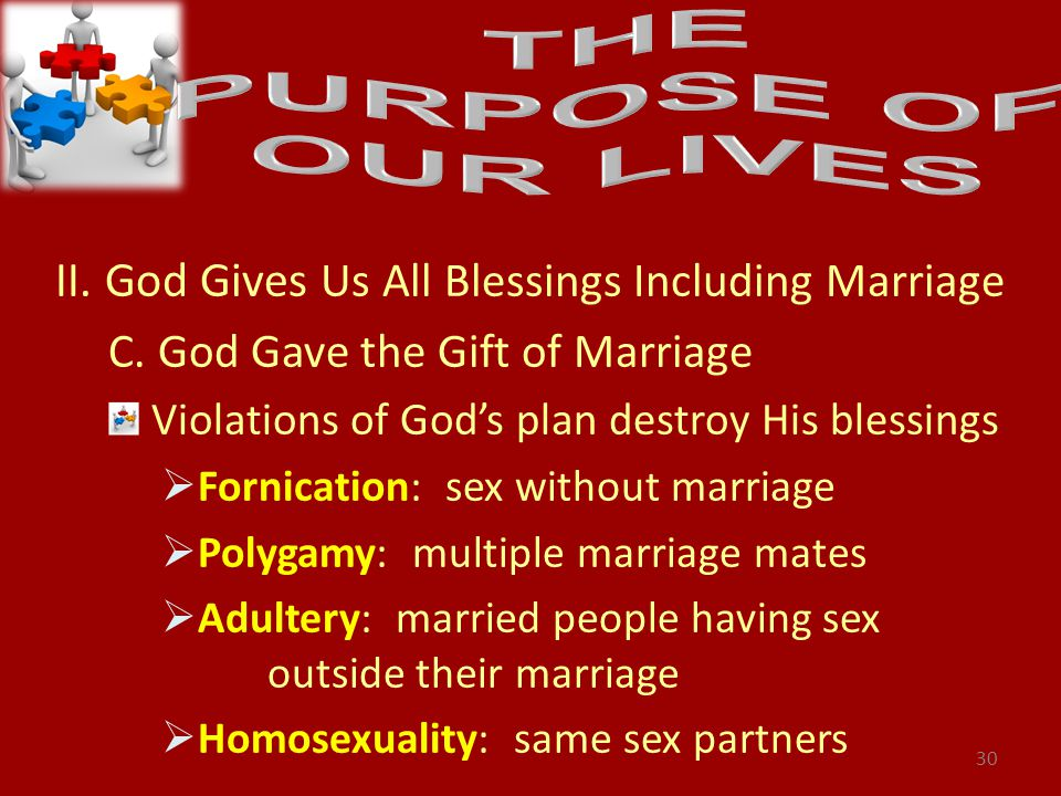 II. God Gives Us All Blessings Including Marriage C.