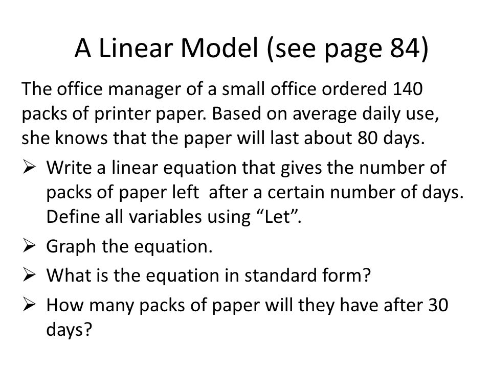 A Linear Model (see page 84) The office manager of a small office ordered 140 packs of printer paper.